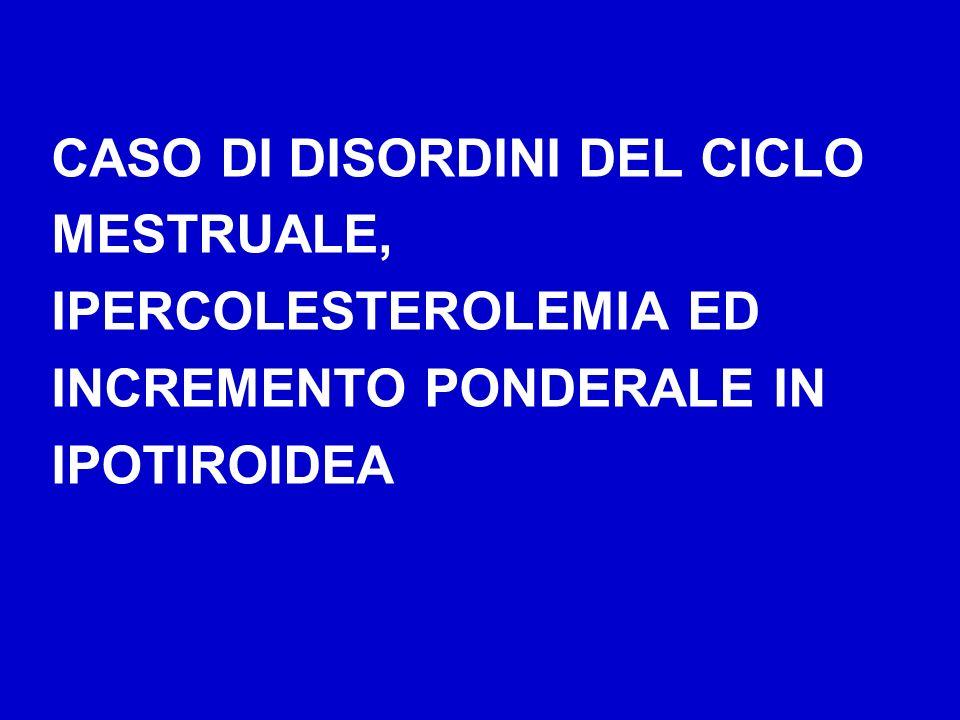 CASO DI DISORDINI DEL CICLO