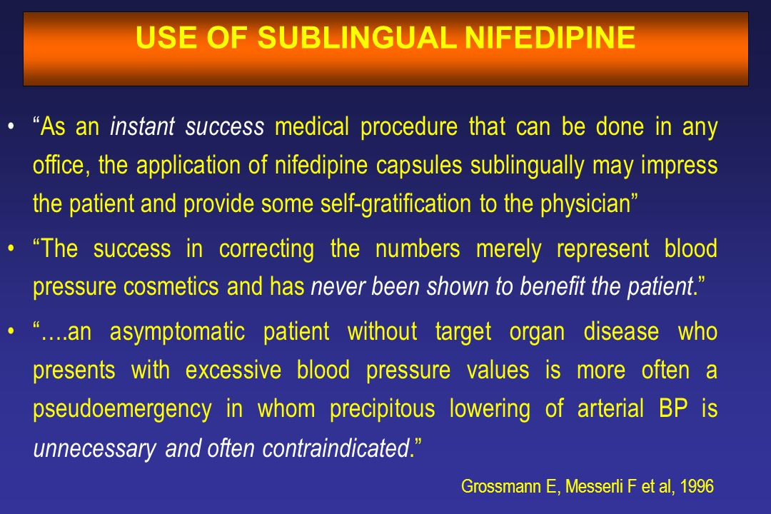 USE OF SUBLINGUAL NIFEDIPINE