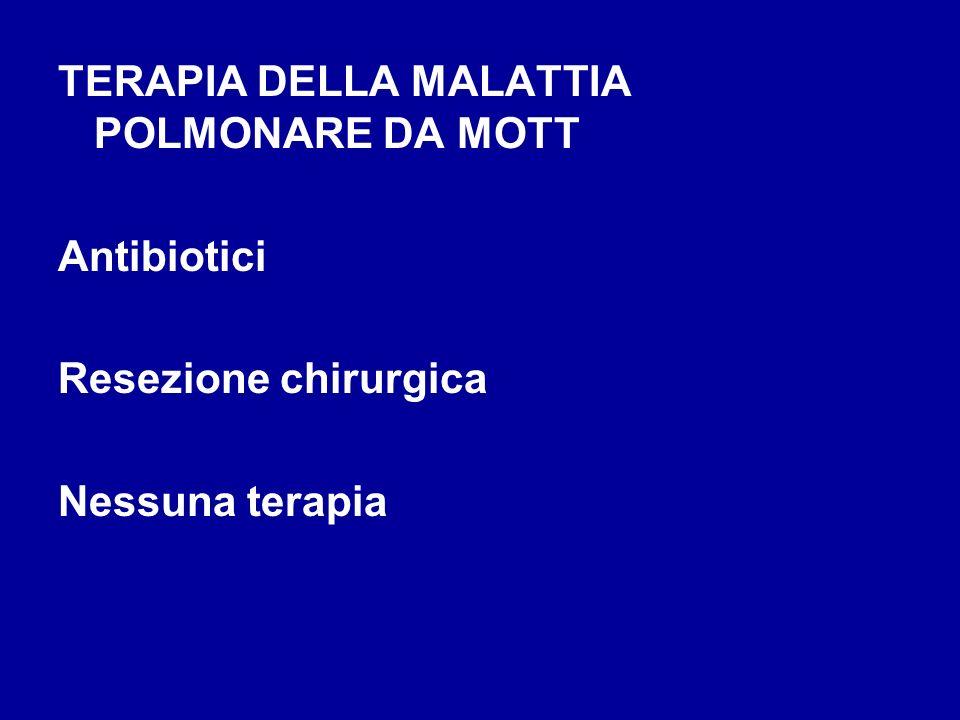 TERAPIA DELLA MALATTIA POLMONARE DA MOTT