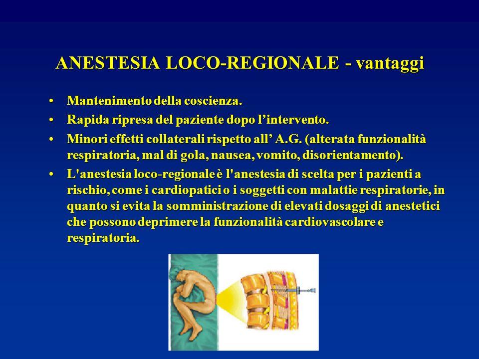 ANESTESIA LOCO-REGIONALE - vantaggi