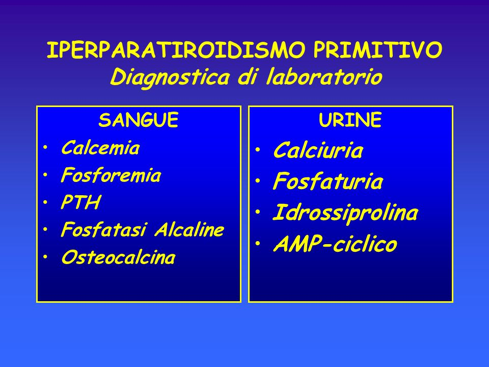 IPERPARATIROIDISMO PRIMITIVO Diagnostica di laboratorio