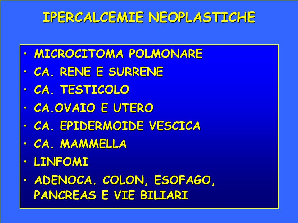 IPERCALCEMIE NEOPLASTICHE