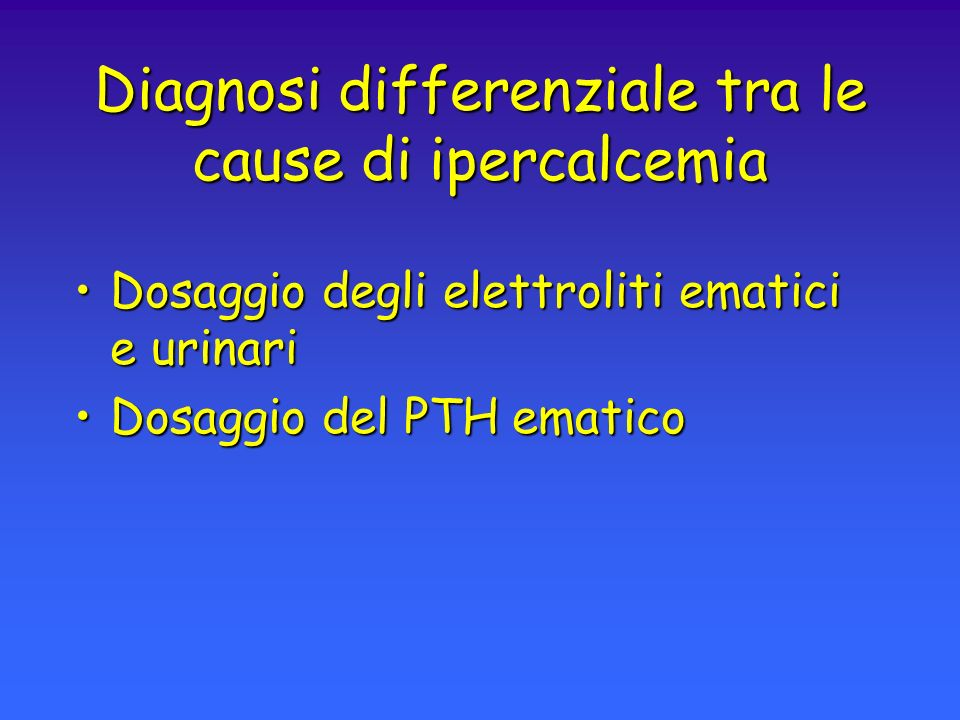 Diagnosi differenziale tra le cause di ipercalcemia