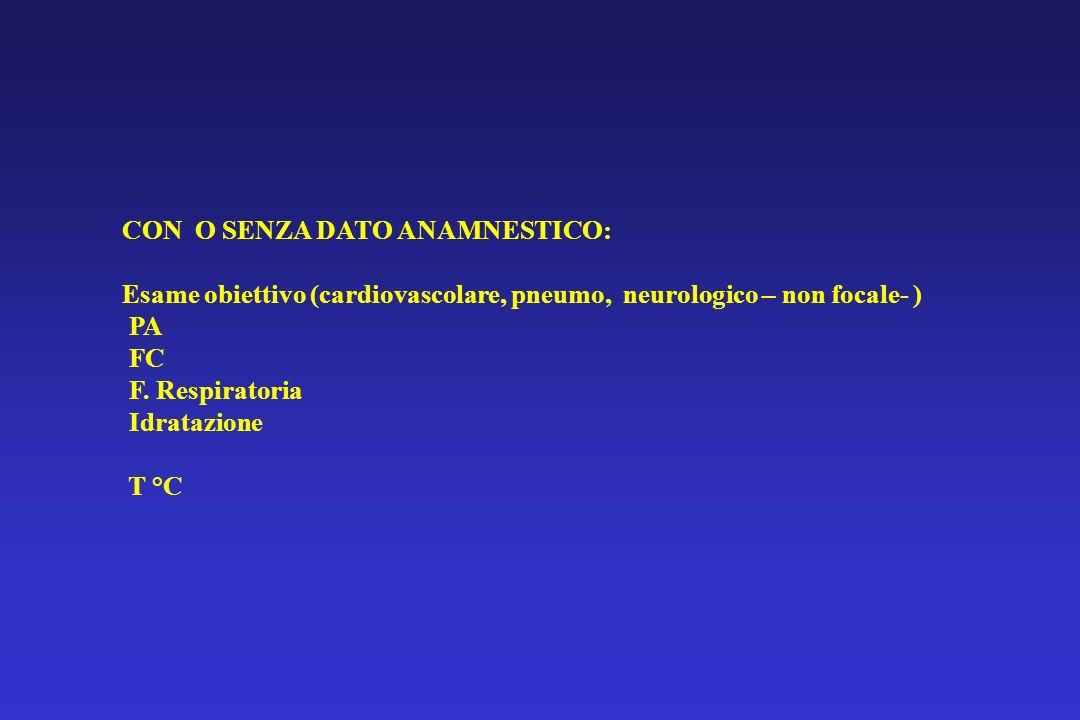 CON O SENZA DATO ANAMNESTICO: