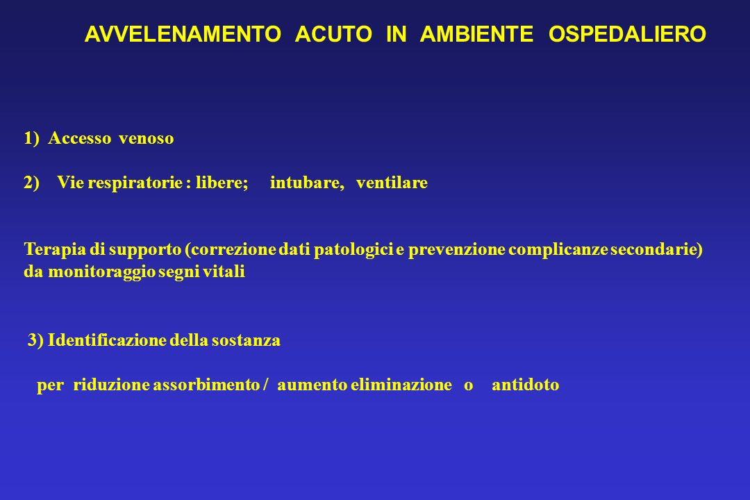 AVVELENAMENTO ACUTO IN AMBIENTE OSPEDALIERO