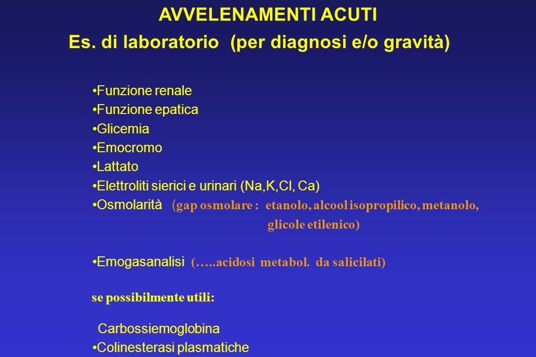 Es. di laboratorio (per diagnosi e/o gravità)