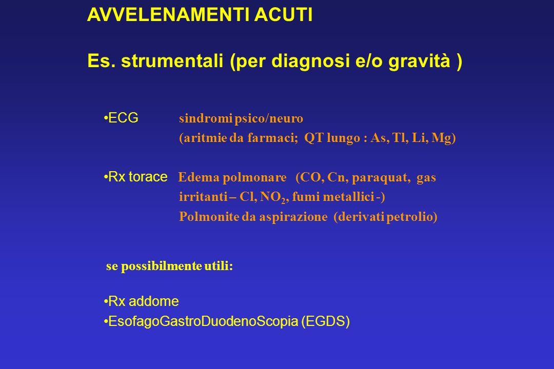 Es. strumentali (per diagnosi e/o gravità )