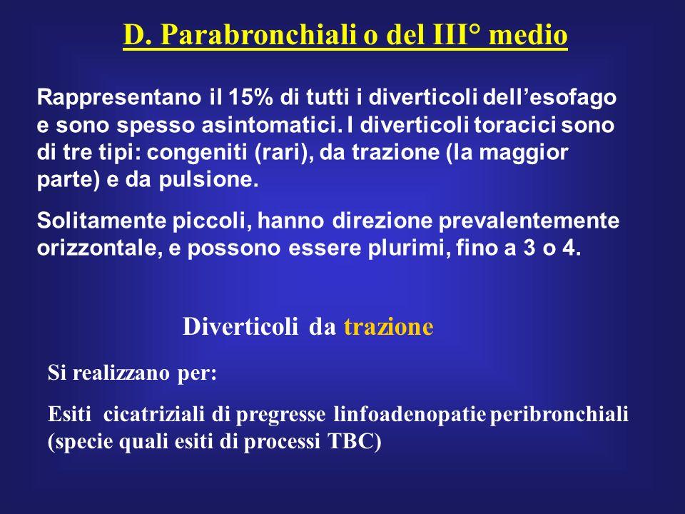 D. Parabronchiali o del III° medio