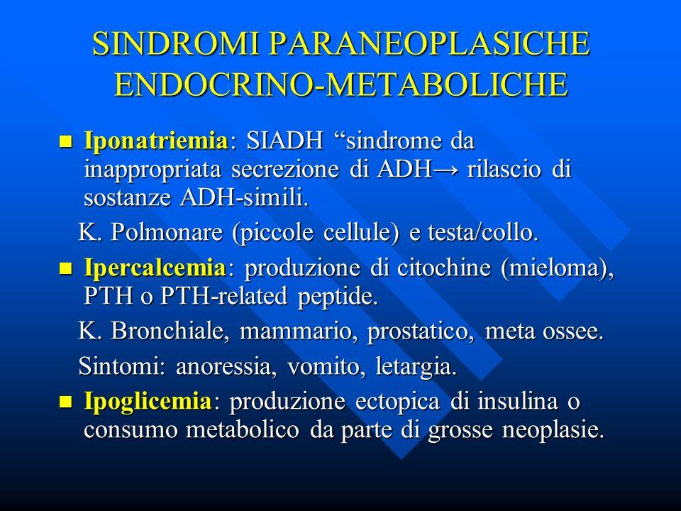SINDROMI PARANEOPLASICHE ENDOCRINO-METABOLICHE
