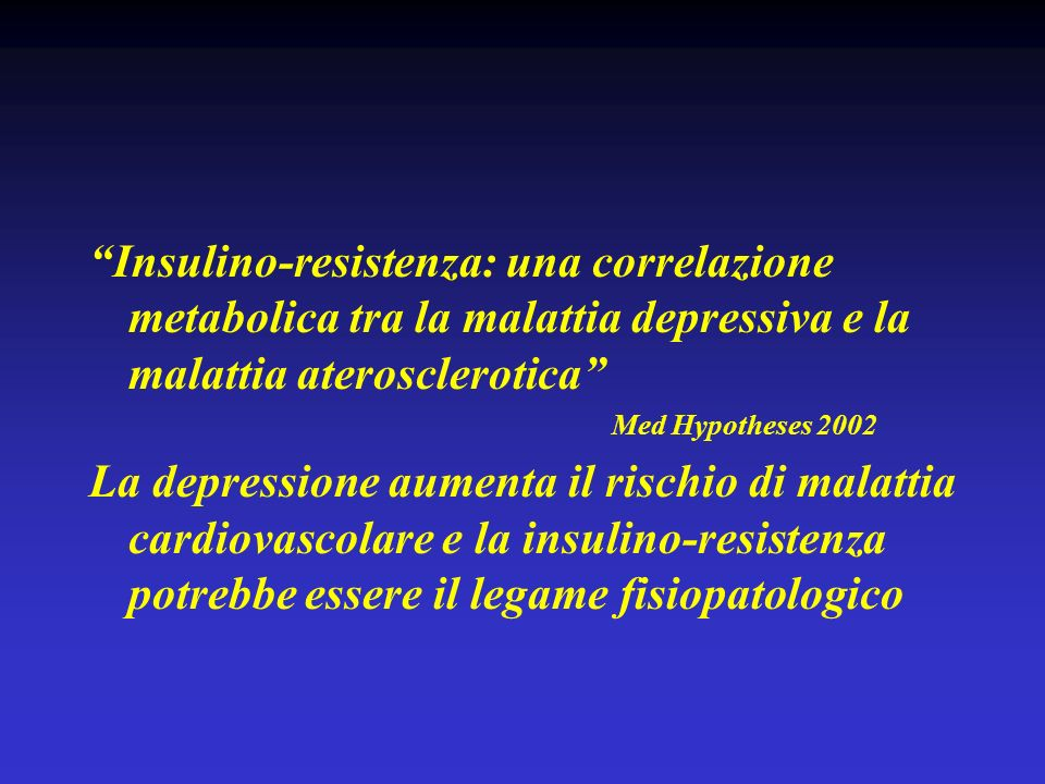 Insulino-resistenza: una correlazione metabolica tra la malattia depressiva e la malattia aterosclerotica