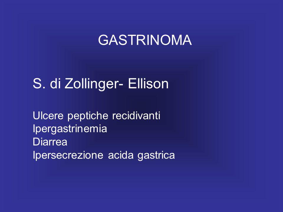 S. di Zollinger- Ellison