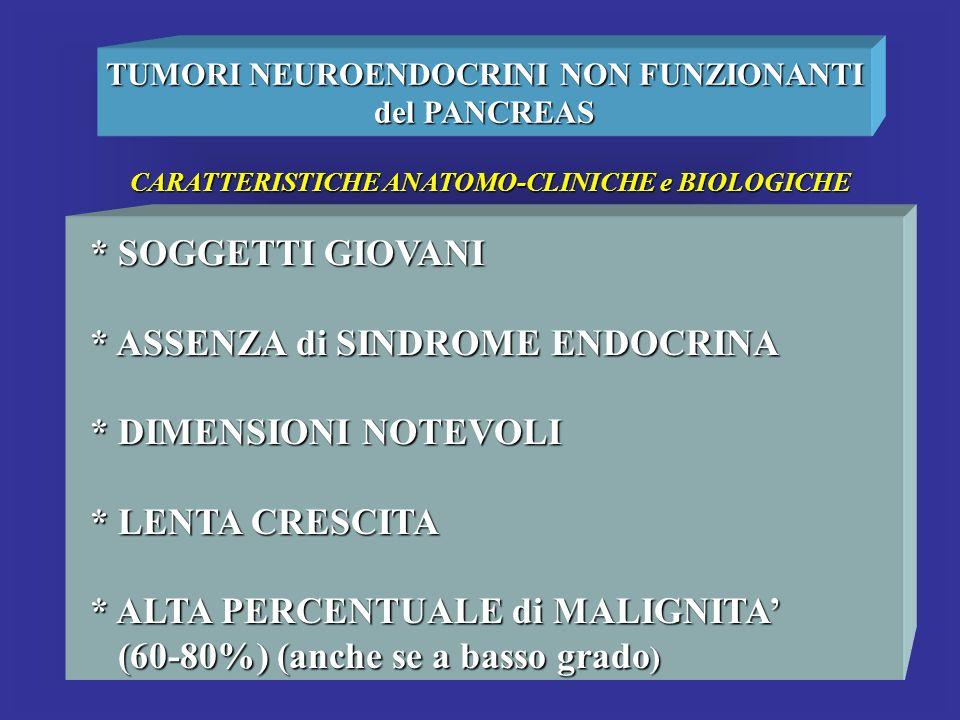 TUMORI NEUROENDOCRINI NON FUNZIONANTI