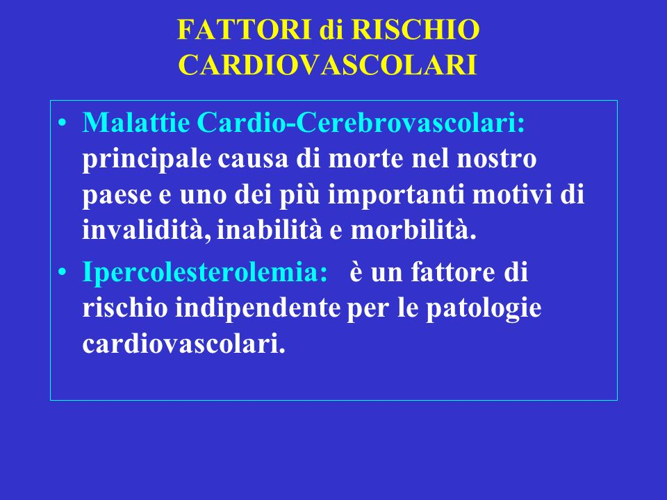 FATTORI di RISCHIO CARDIOVASCOLARI
