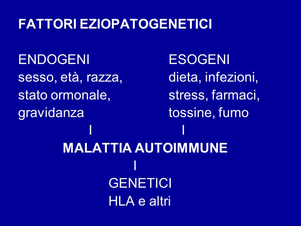 FATTORI EZIOPATOGENETICI