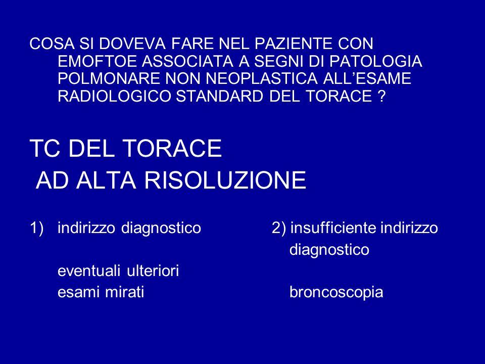 TC DEL TORACE AD ALTA RISOLUZIONE