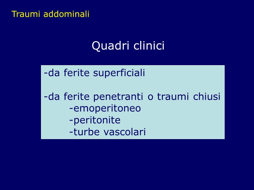 Quadri clinici -da ferite superficiali