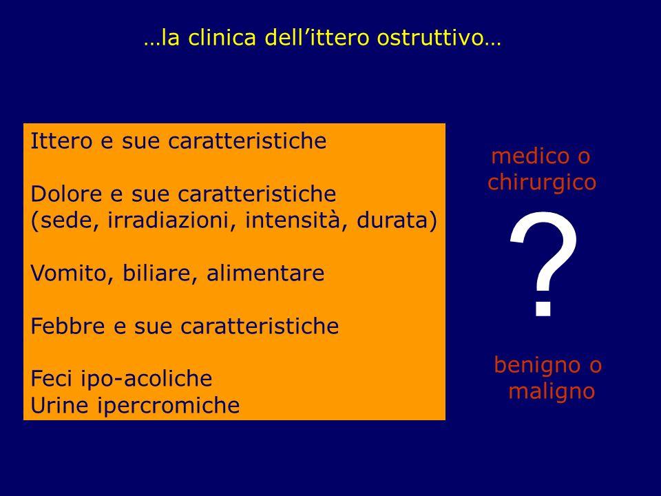 …la clinica dell'ittero ostruttivo… Ittero e sue caratteristiche