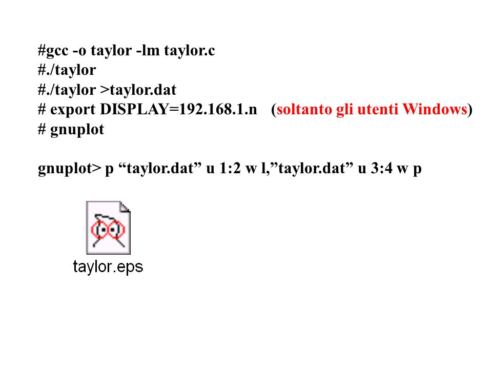 #gcc -o taylor -lm taylor.c
