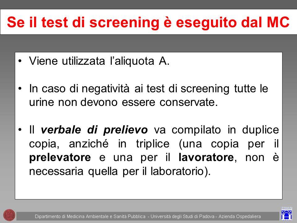 Se il test di screening è eseguito dal MC