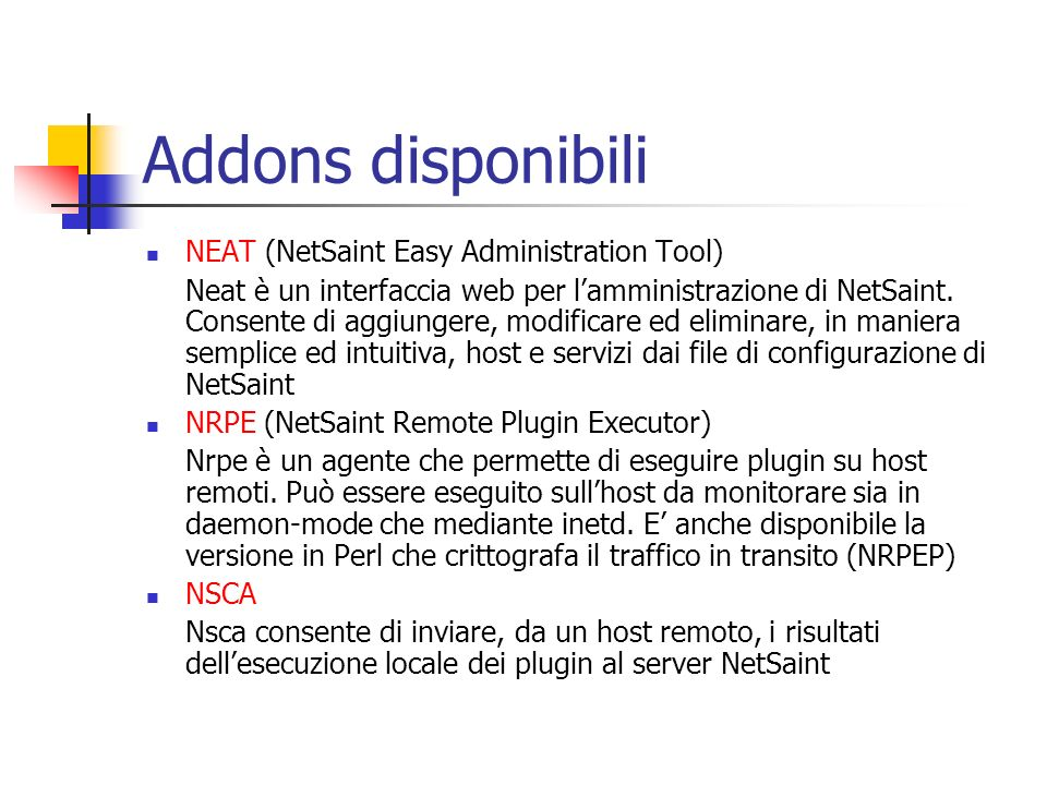 Addons disponibili NEAT (NetSaint Easy Administration Tool)