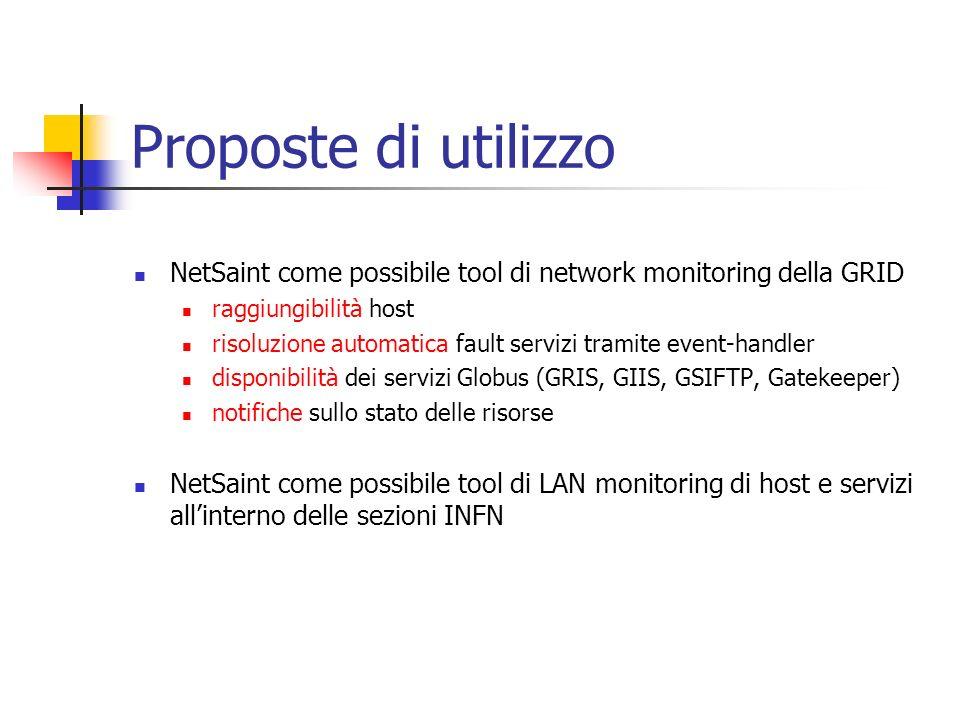 Proposte di utilizzo NetSaint come possibile tool di network monitoring della GRID. raggiungibilità host.