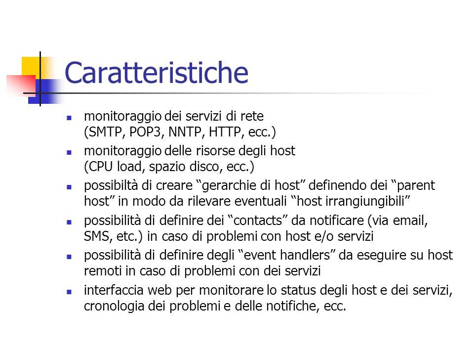 Caratteristiche monitoraggio dei servizi di rete (SMTP, POP3, NNTP, HTTP, ecc.)