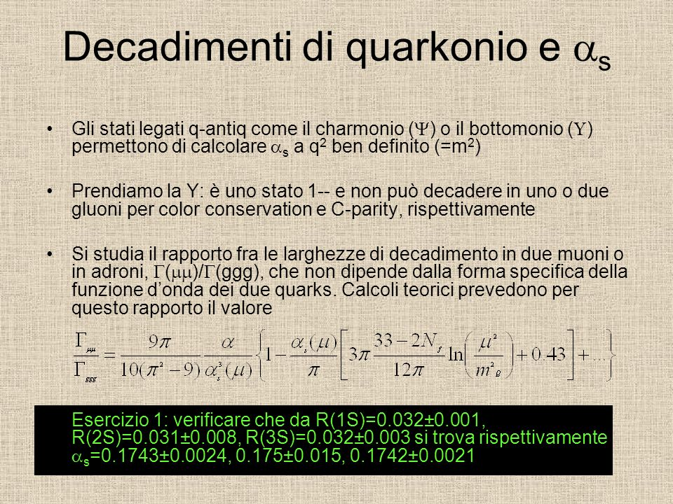 Decadimenti di quarkonio e as