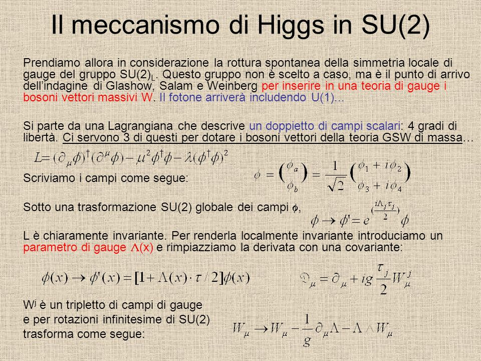 Il meccanismo di Higgs in SU(2)