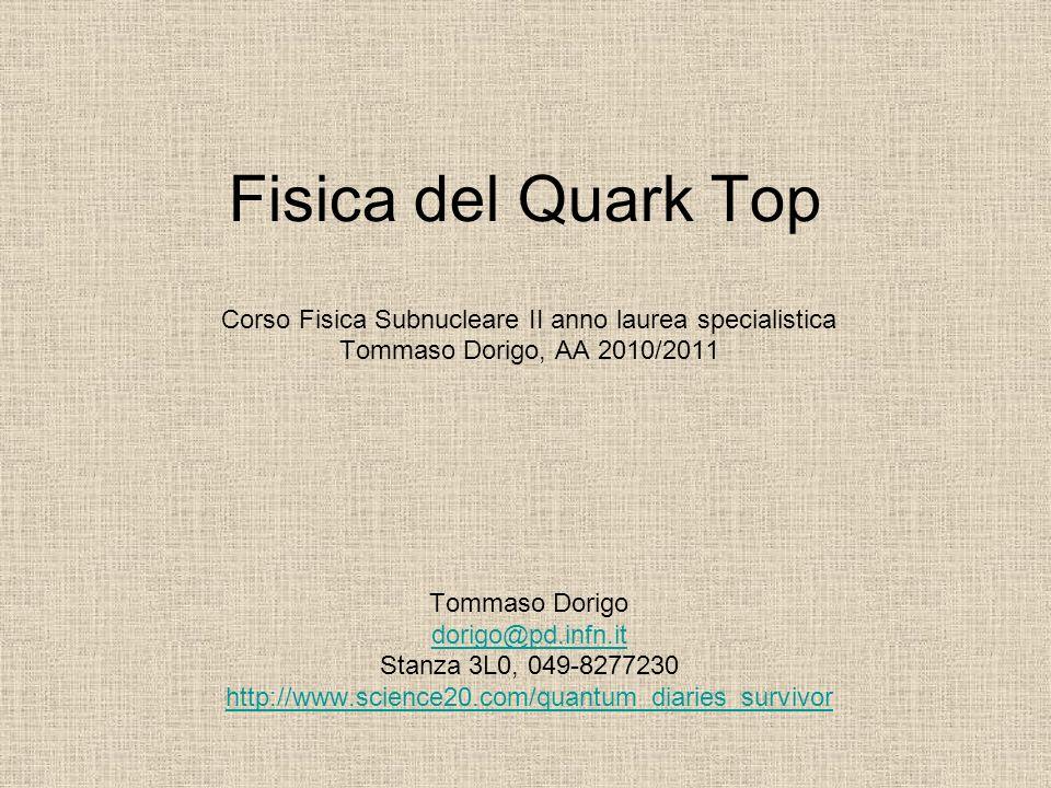 Corso Fisica Subnucleare II anno laurea specialistica