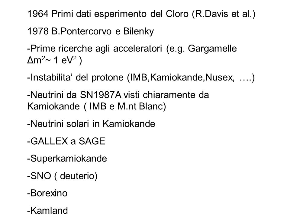 1964 Primi dati esperimento del Cloro (R.Davis et al.)