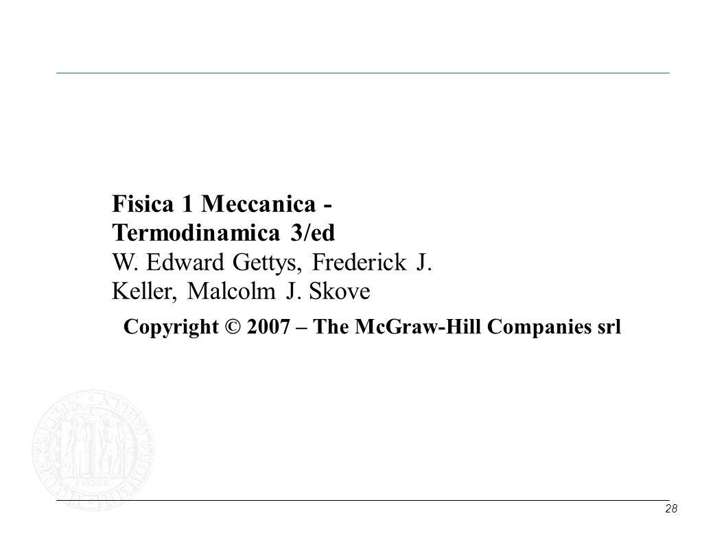 Fisica 1 Meccanica - Termodinamica 3/ed W. Edward Gettys, Frederick J