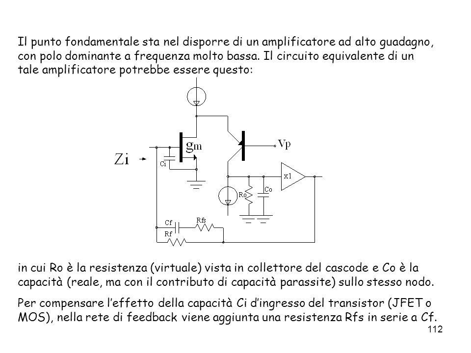 Il punto fondamentale sta nel disporre di un amplificatore ad alto guadagno, con polo dominante a frequenza molto bassa. Il circuito equivalente di un tale amplificatore potrebbe essere questo: