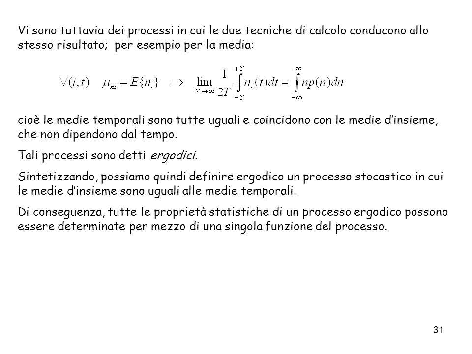 Vi sono tuttavia dei processi in cui le due tecniche di calcolo conducono allo stesso risultato; per esempio per la media: