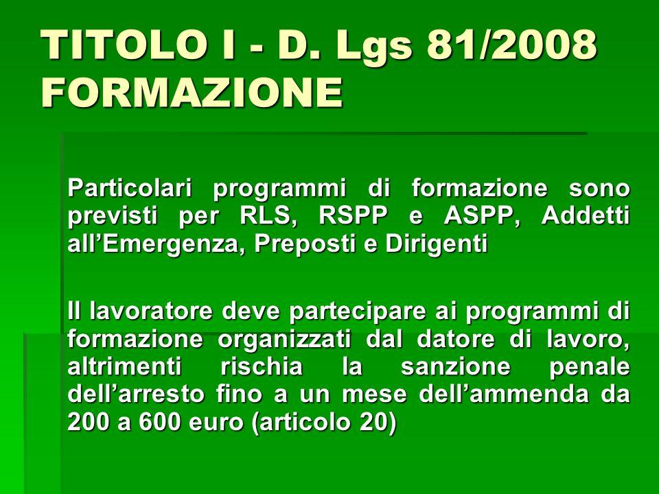 TITOLO I - D. Lgs 81/2008 FORMAZIONE