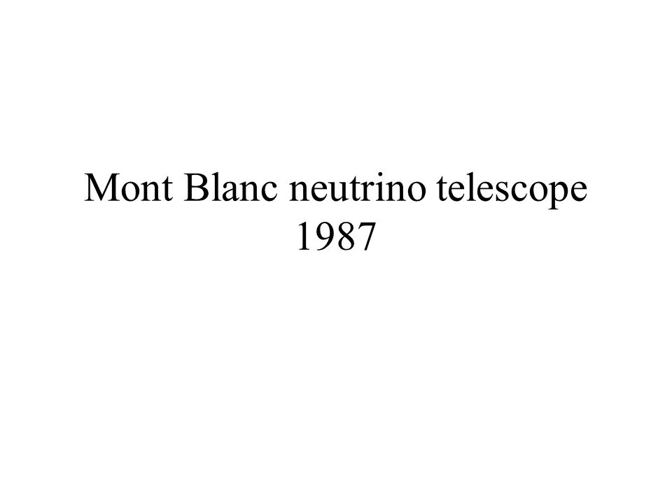 Mont Blanc neutrino telescope 1987