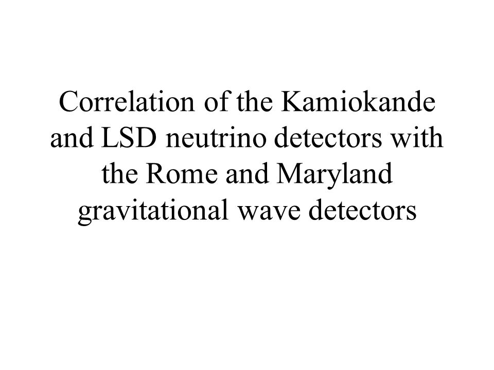 Correlation of the Kamiokande and LSD neutrino detectors with the Rome and Maryland gravitational wave detectors