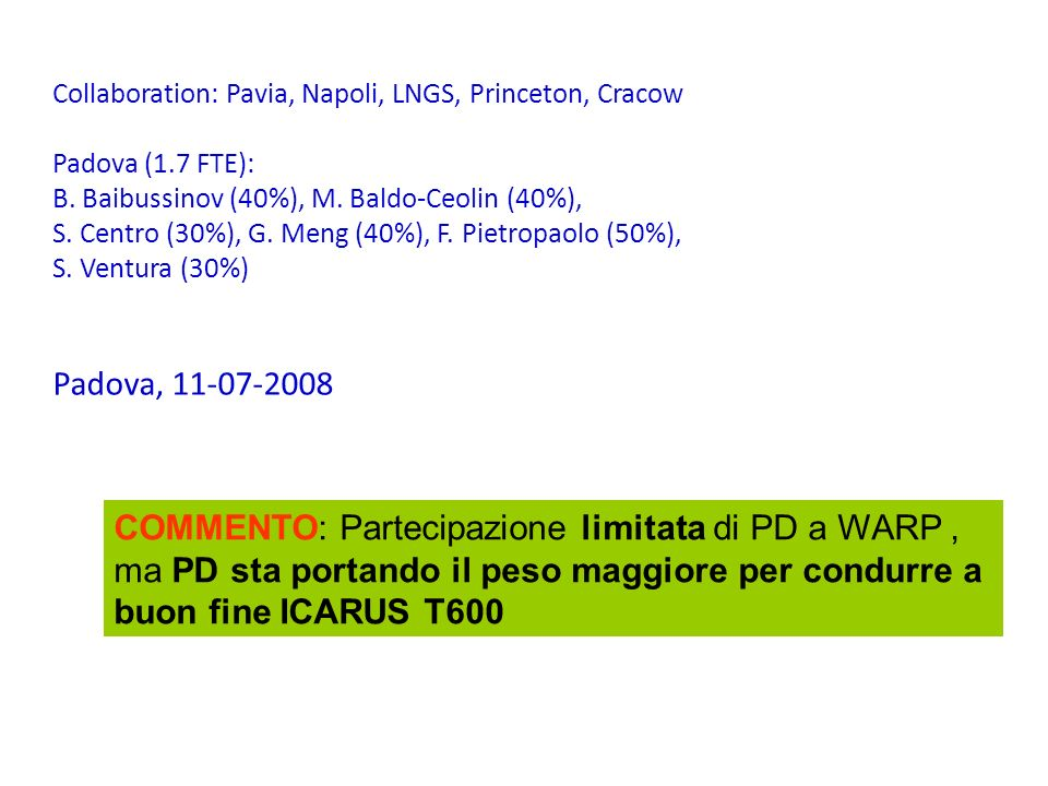 Collaboration: Pavia, Napoli, LNGS, Princeton, Cracow
