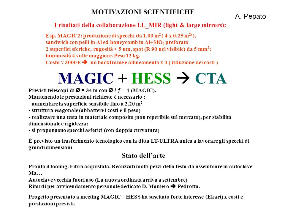 MAGIC + HESS  CTA MOTIVAZIONI SCIENTIFICHE A. Pepato Stato dell'arte