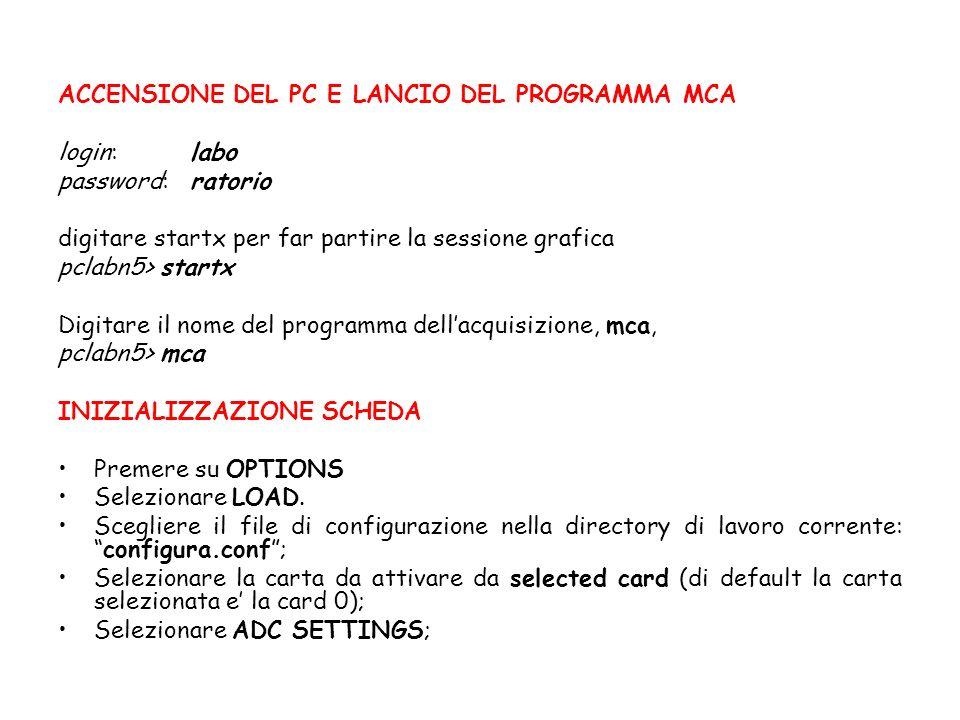 ACCENSIONE DEL PC E LANCIO DEL PROGRAMMA MCA