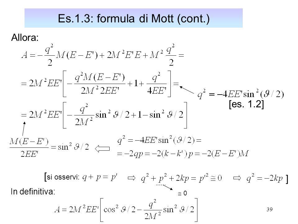 Es.1.3: formula di Mott (cont.)