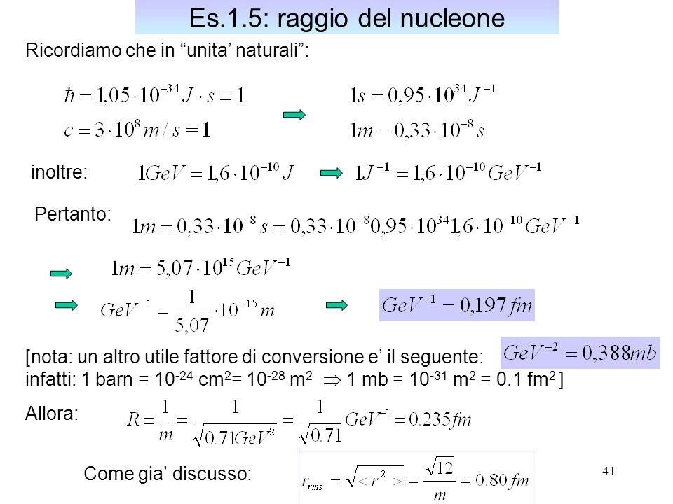 Es.1.5: raggio del nucleone
