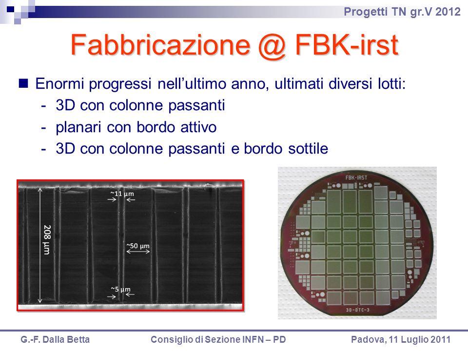Fabbricazione @ FBK-irst