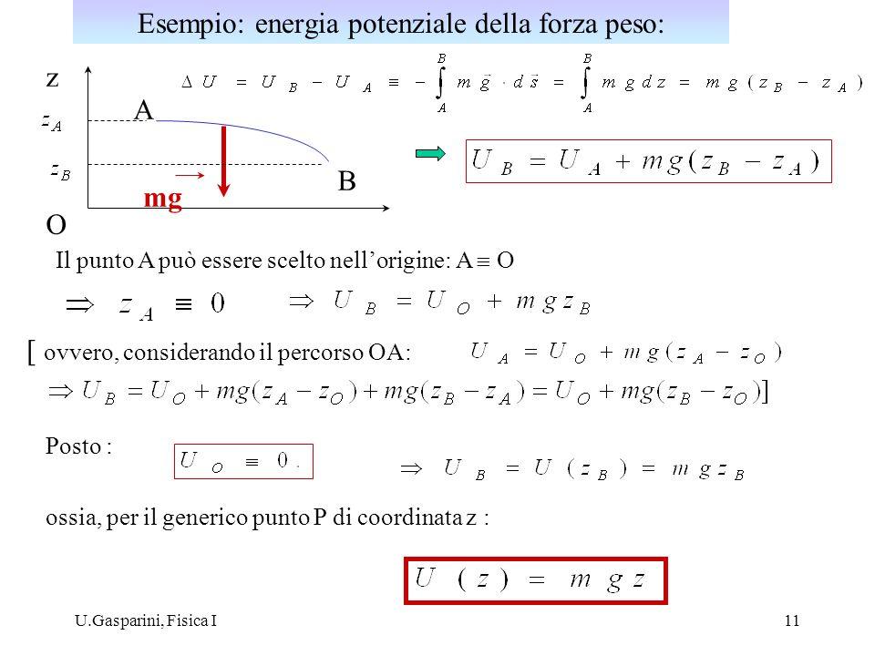 Esempio: energia potenziale della forza peso: