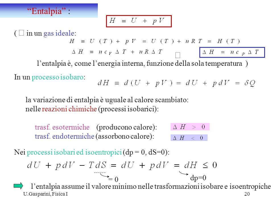 Entalpia : Þ ( Þ in un gas ideale: