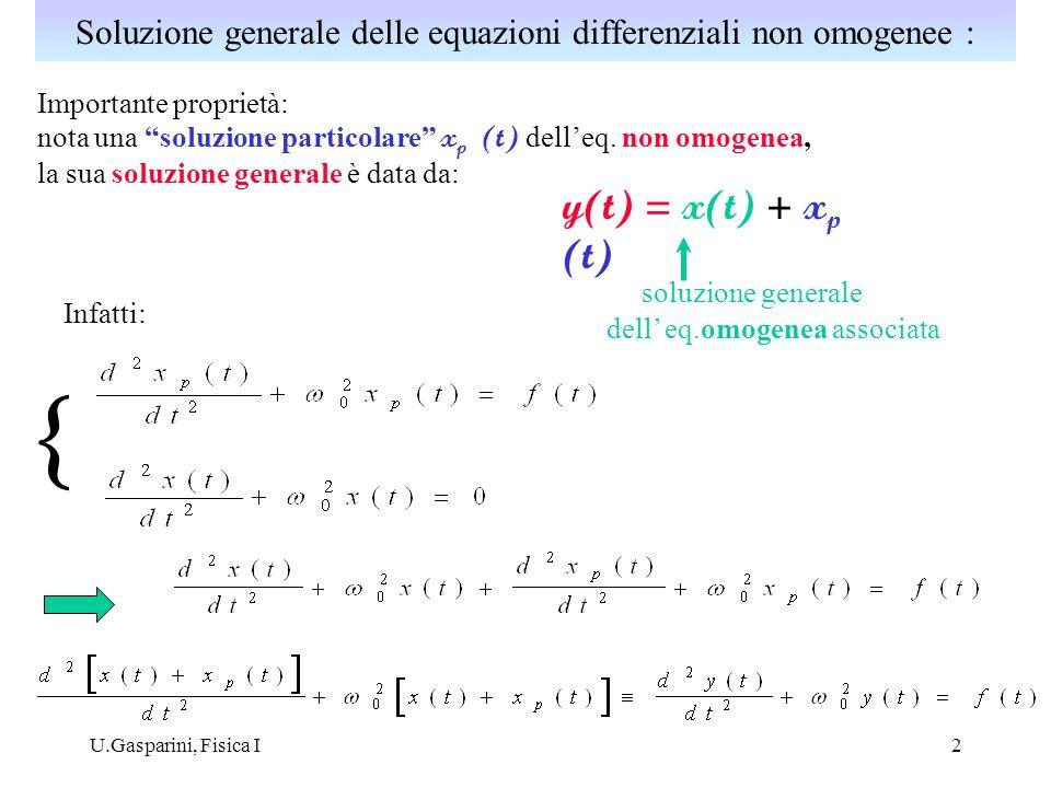 Soluzione generale delle equazioni differenziali non omogenee :