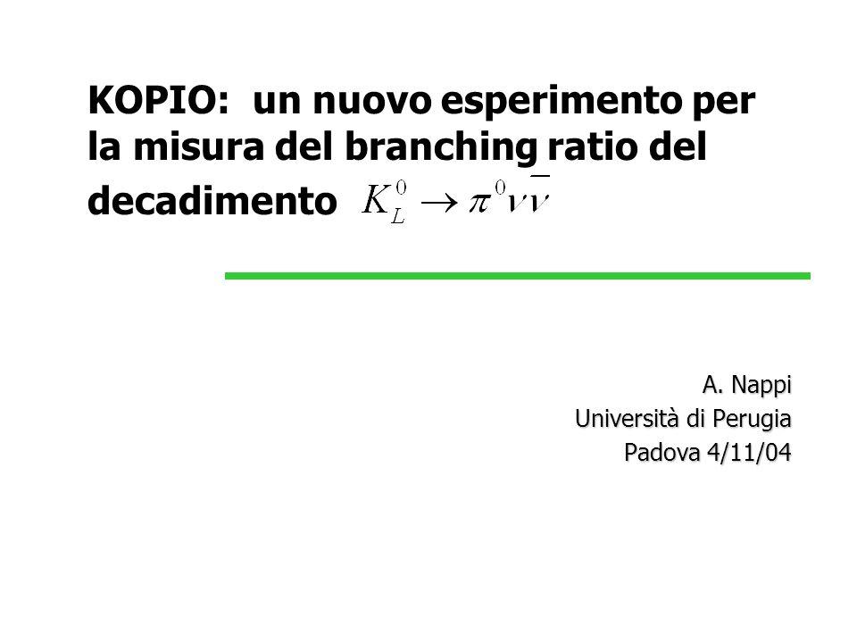 A. Nappi Università di Perugia Padova 4/11/04