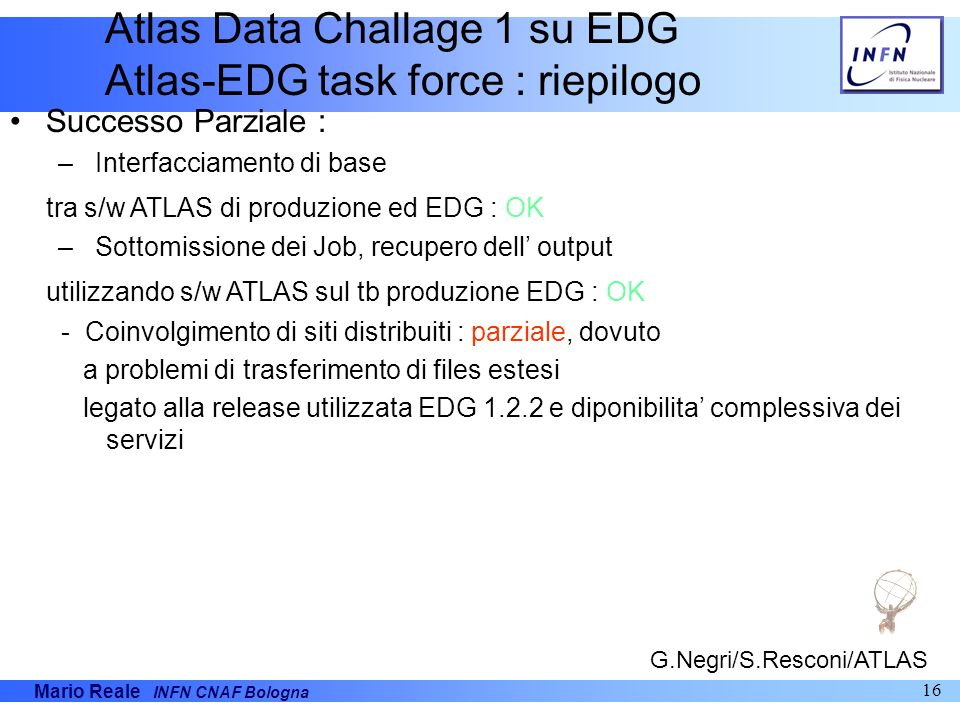 Atlas Data Challage 1 su EDG Atlas-EDG task force : riepilogo