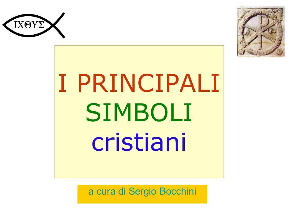 I PRINCIPALI SIMBOLI cristiani