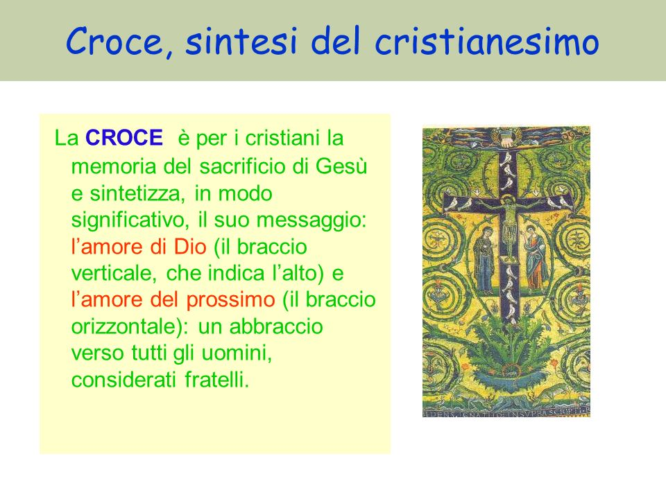 Croce, sintesi del cristianesimo