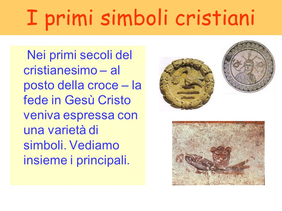 I primi simboli cristiani